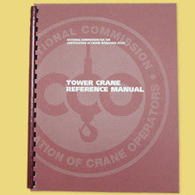 NCCCO TOWER CRANE REFERENCE MANUAL
