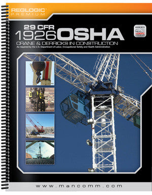 29 CFR 1926 OSHA CRANE & DERRICKS IN CONSTRUCTION