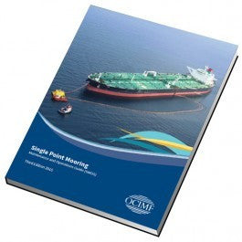 SINGLE POINT MOORING MAINTENANCE AND OPERATIONS GUIDE, 3RD EDITION (SMOG)