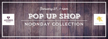 NoonDay Collection pop up shop