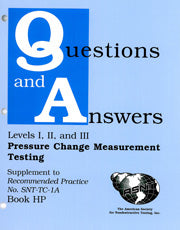Pressure Change Measurement Testing Method (Book HP), - Supplement to Recommended Practice No. SNT-TC-1A (Q&A Books) - Leak Testing Methods, Revised Edition