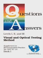 Supplement to Recommended Practice No. SNT-TC-1A (Q&A Book): Visual and Optical Testing Method (VT)