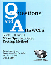 Mass Spectrometer Testing Method (Book HM) - Supplement to Recommended Practice No. SNT-TC-1A (Q&A Books) - Leak Testing