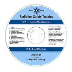 Radiation Safety Training for X-ray Industrial Radiographers CD-ROM