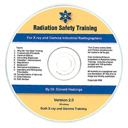 Radiation Safety Training for X-ray and Gamma Industrial Radiographers CD-ROM