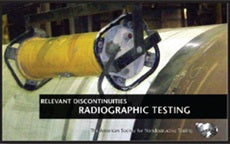 Relevant Discontinuities: Radiographic Testing (RT)
