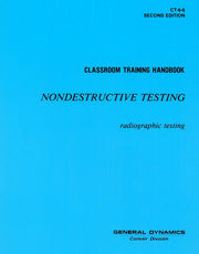 Classroom Training Book: Radiographic Testing (CT-6-6)