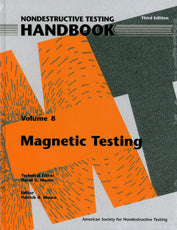Nondestructive Testing Handbook, Third Edition: Volume 8, Magnetic Testing (MT)