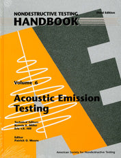 Nondestructive Testing Handbook, Third Edition: Volume 6, Acoustic Emission Testing (AE)