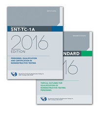 Recommended Practice No. SNT-TC-1A, 2016 Edition, and ASNT Standard Topical Outlines for Qualification of Nondestructive Testing Personnel (ANSI/ASNT CP-105-2016)