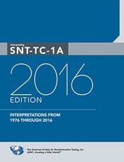 Interpreting SNT-TC-1A, 2016 Edition