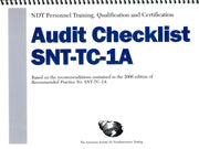 NDT Personnel Training, Qualification and Certification — Audit Checklist 2011 SNT-TC-1A