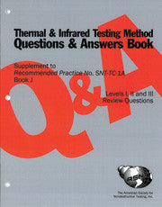 Supplement to Recommended Practice No. SNT-TC-1A (Q&A Book): Thermal & Infrared Testing Method