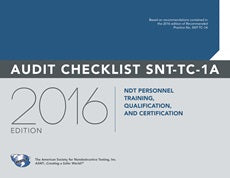 NDT Personnel Training, Qualification and Certification — Audit Checklist 2016 SNT-TC-1A