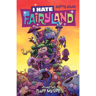 I Hate Fairyland TP Volume 2: Fluff My Life