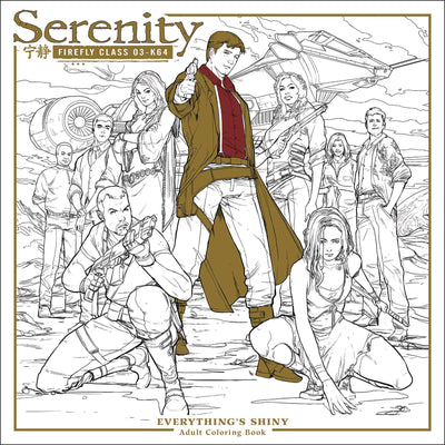 Serenity Everything's Shiny Adult Colouring Book TP