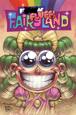 I HATE FAIRYLAND #15 (F*CK (UNCENSORED) FAIRYLAND VARIANT) (MR)