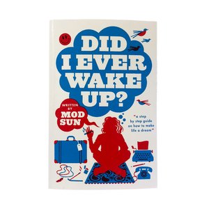 Did I Ever Wake Up?