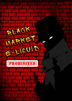 Prohibited by Black Market E-Liquid