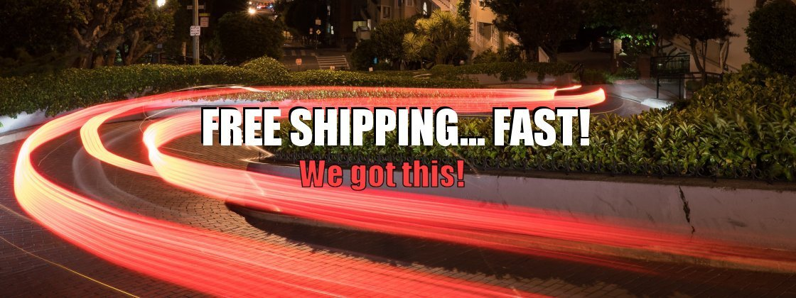 Free Shipping Fast!