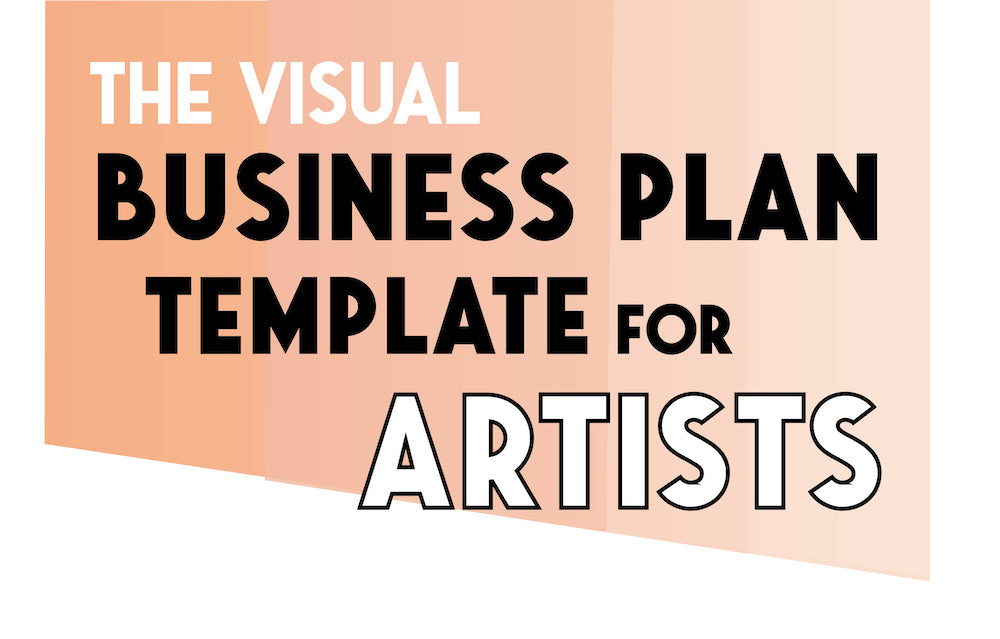 The Visual Business Plan Template for Artists