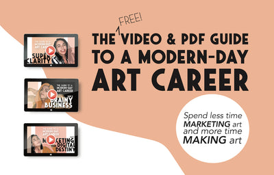 Bold Business for Artists: The Video & PDF Guide to a Modern-Day Art Career