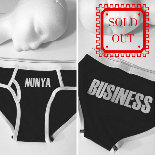 SOLD OUT | THE NUNYA BUSINESS