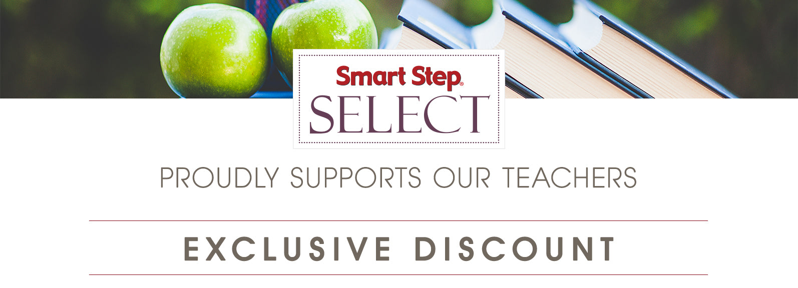 Smart Step Select Teacher Discount