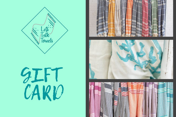 Let's Talk Towels Gift Card