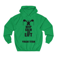 Keep Calm and Lift!