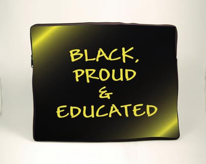 Black Proud and Educated