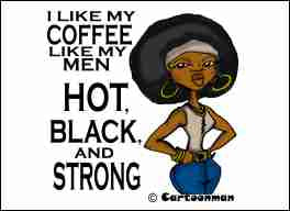 Hot, Black and Strong