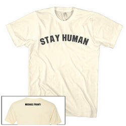 Michael Franti - Stay Human T-Shirt - Cream