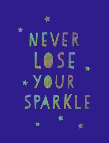 Book - Never Lose Your Sparkle
