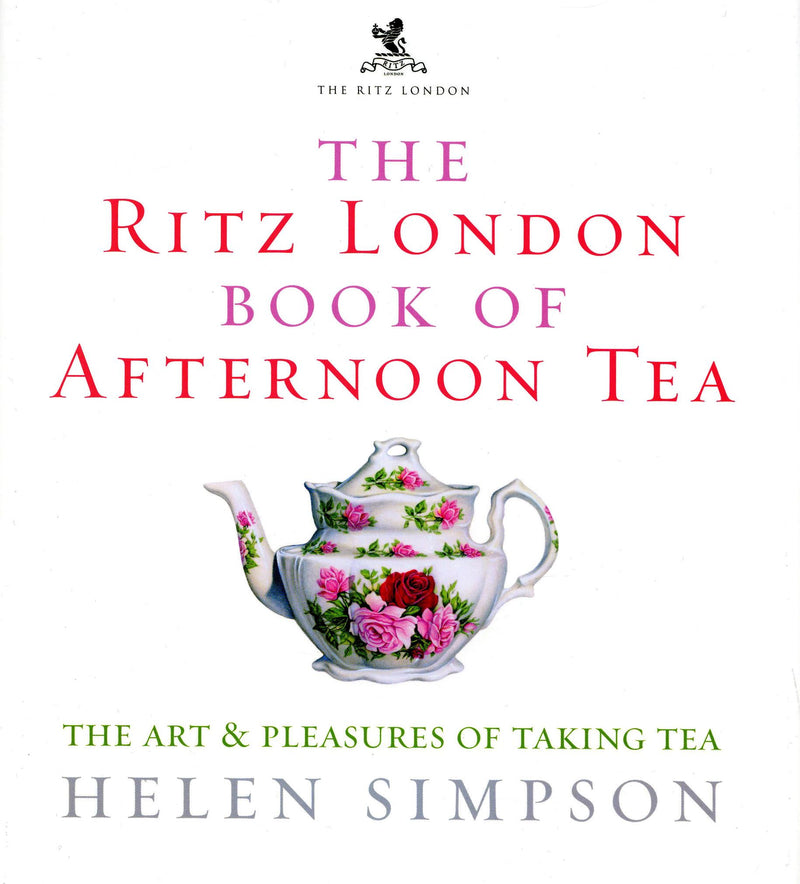 Book -  The Ritz London Book of Afternoon Tea