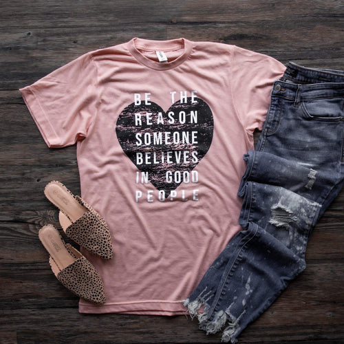 Be the Reason Graphic Tee