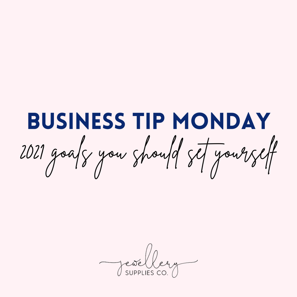 2021 handmade business goals you should set yourself