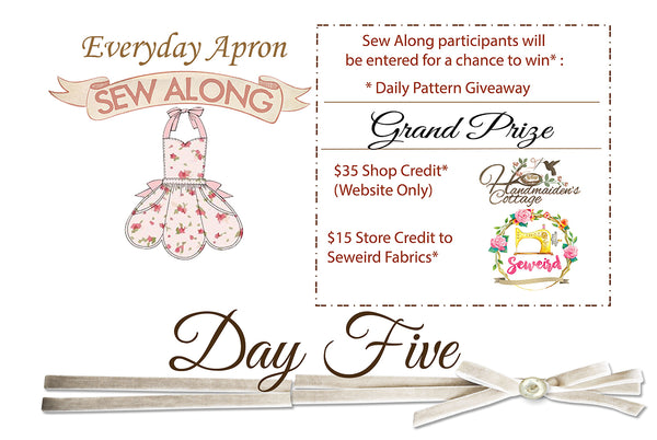 Everyday Apron Sew Along~ Day 5