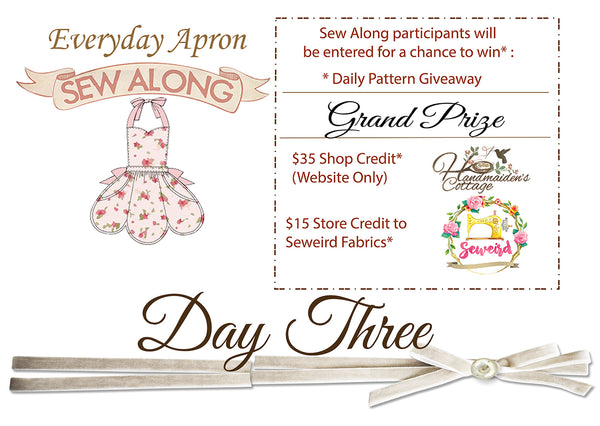 Everyday Apron Sew Along~ Day 3