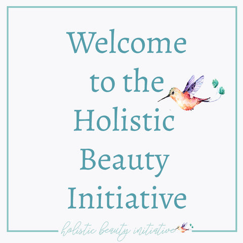 welcome to the holistic beauty initiative