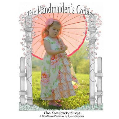 Tea Party Dress (PRINTED) Pattern - Handmaiden's Cottage