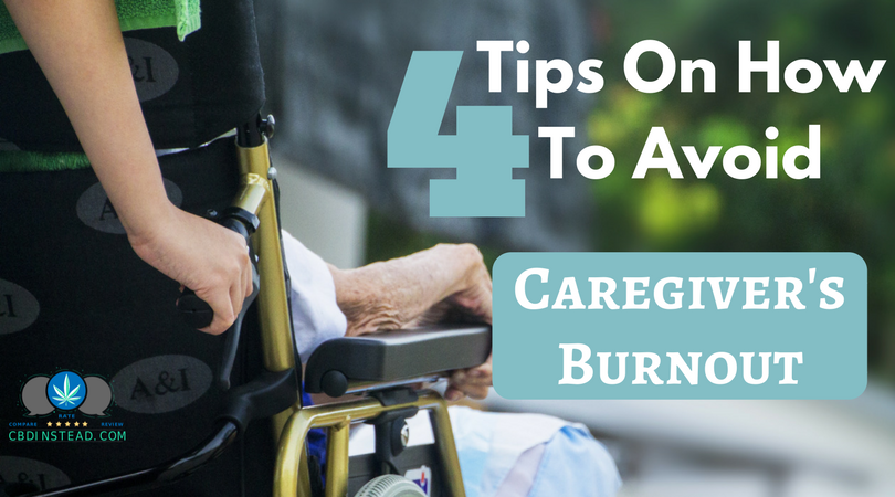 4 Tips On Avoiding Caregiver's Burnout