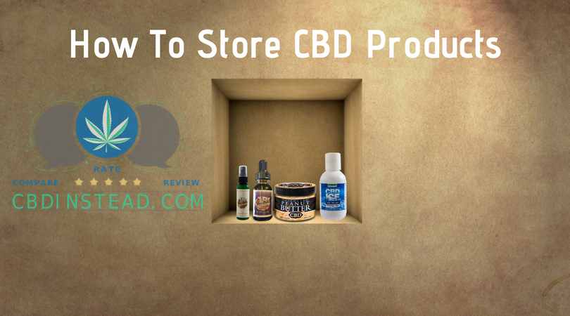 How To Store CBD Products