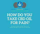 How Do You Take CBD For Pain?