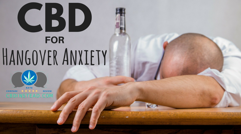 CBD For Your Hangover Anxiety