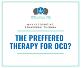 Why is CBT the Preferred Therapy for OCD?