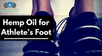 Hemp Oil For Athlete's Foot