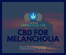 CBD For Melancholia