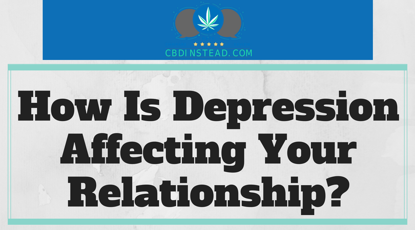 How Is Depression Affecting Your Relationship?