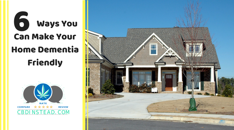6 Ways You Can Make Your Home Dementia Friendly
